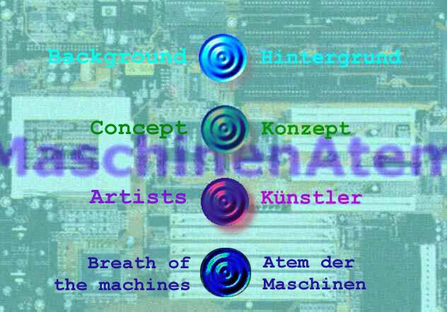 MaschinenAtem / MachineBreath